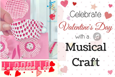Celebrate Valentines Day with a Musical Craft!