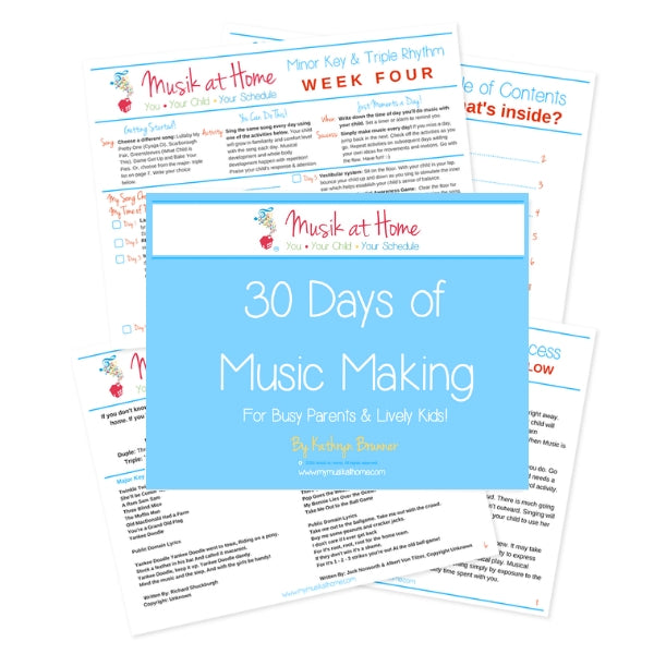 30 Days of Music Making For Busy Parents & Lively Kids