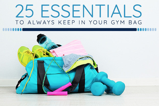 25 Essentials to Always Keep in Your Gym Bag