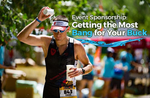 Event-sponsorship-getting-the-most-bang-for-your-buck