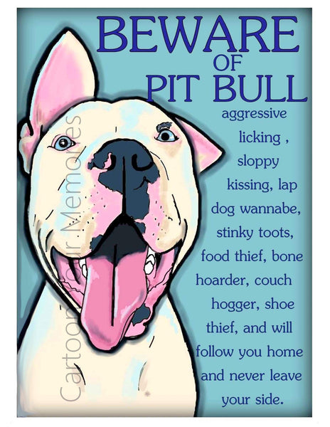 Berware of Pit Bull