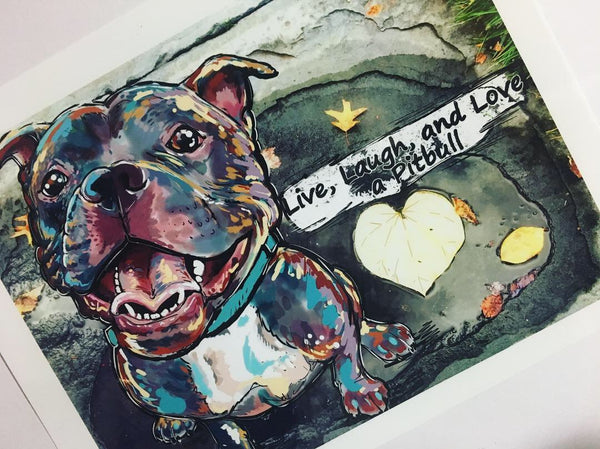 Live, Laugh, and Love a Pit bull