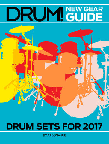 New Gear Guide:  Drum Sets for 2017