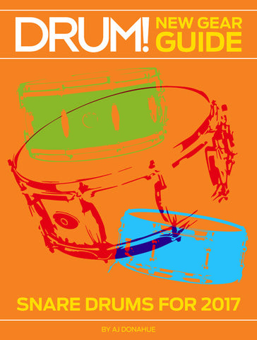 New Gear Guide: Snare Drums for 2017