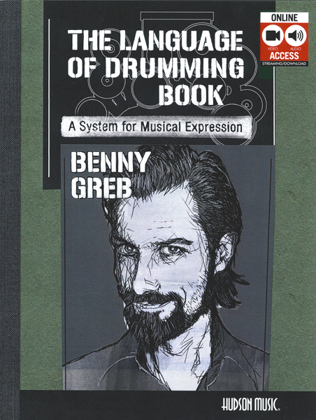 Benny Greb – The Language of Drumming: A System for Musical Expression
