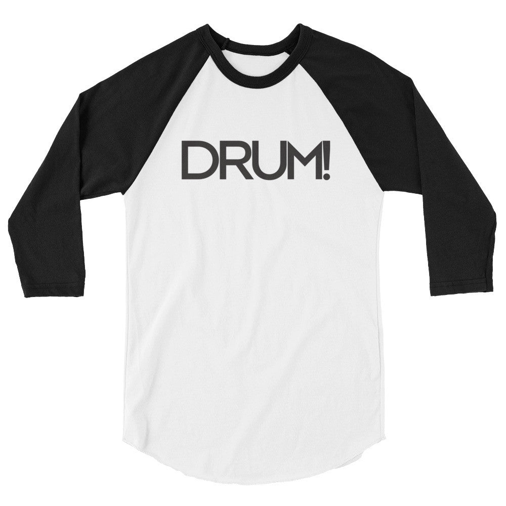 DRUM! 3/4 Sleeve Raglan Shirt