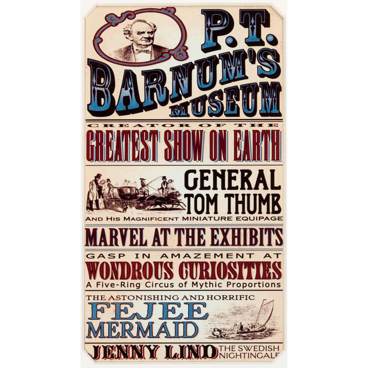"Signed P.T. Barnum ""No one ever made a difference by being like everyone else."""