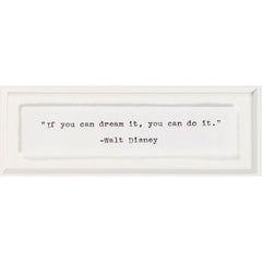 "Signed Walt Disney: ""If you can dream it, you can do it."""