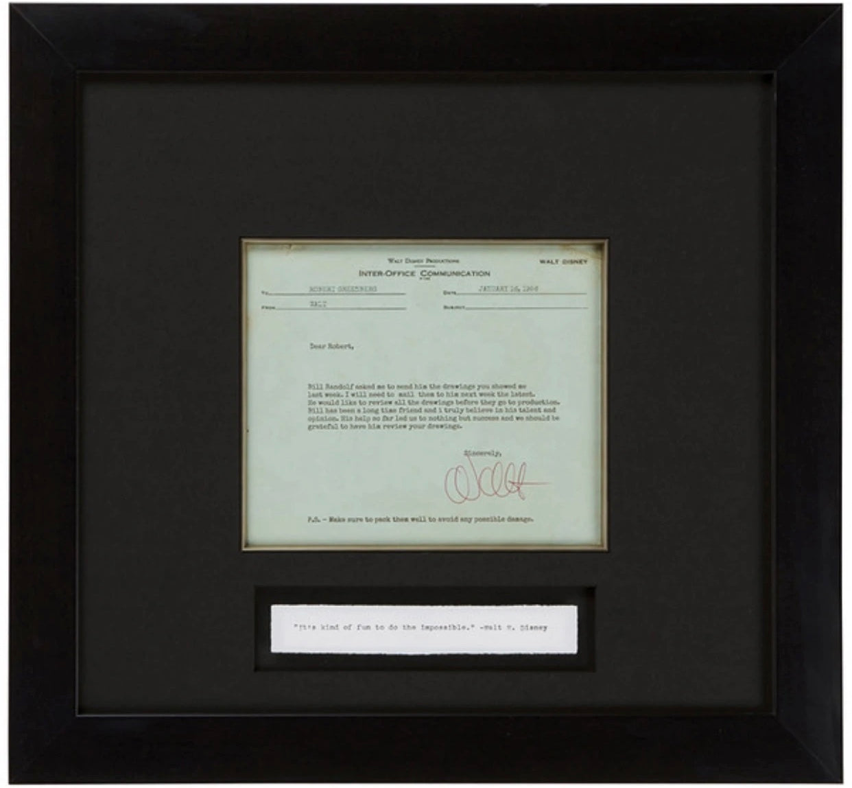 "Signed Walt Disney: ""It's kind of fun to do the impossible"""