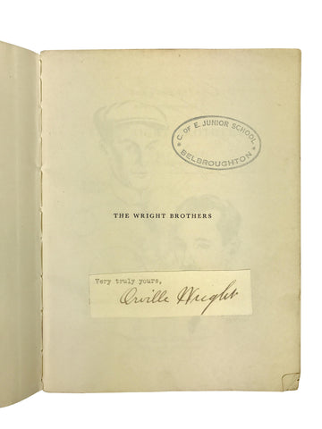 "Signed Orville Wright: ""The Wright Brothers"""