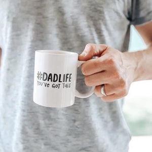 DADLIFE You've Got This Dad Mug