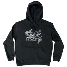 Load image into Gallery viewer, You've Got This Mama Hoodie - Black