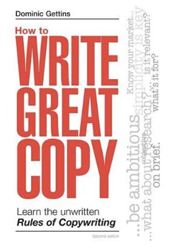 How to Write Great Copy: Learn the Unwritten Rules of Copywriting