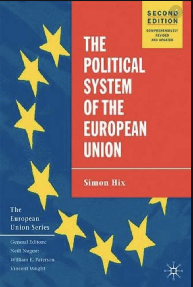 The Political System Of The European Union: Second Edition