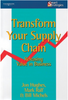Transform Your Supply Chain: Releasing Value in Business (Smart Strategies Series)