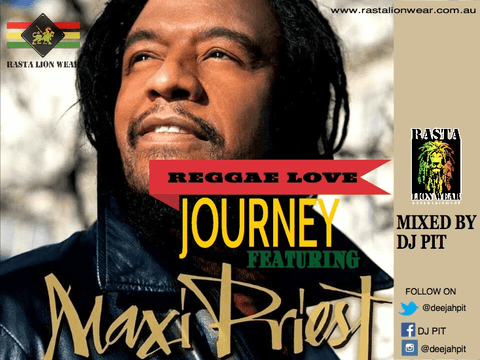 Reggae love Journey ft MAXI PRIEST mixed by DJ PIT RLW353