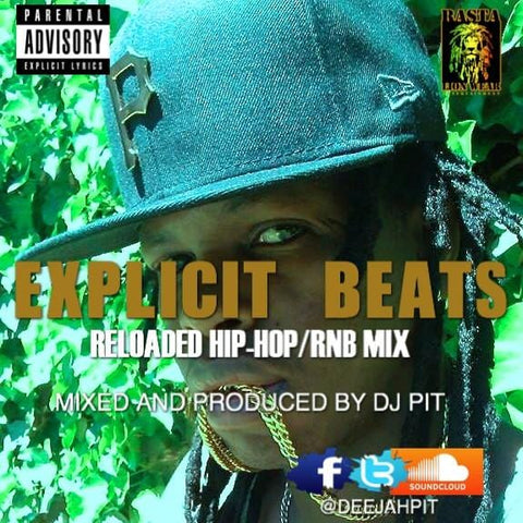 Explicite beats reloaded HIP-HOP & RNB mixed by DJ PIT RLW351
