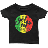 Get up stand up Infant T-shirt RLW1496
