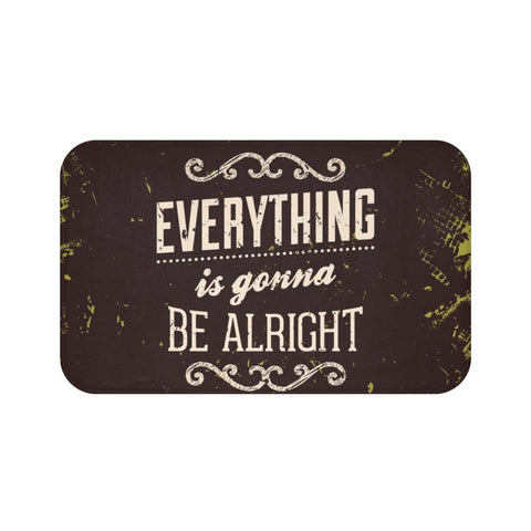 Everything is gonna be alright Bath Mat RLW1622