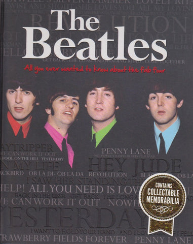 The Beatles: All You Ever Wanted To Know About The Fab Four