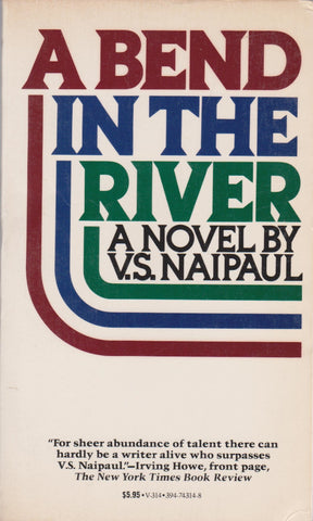 V. S. Naipaul - A Bend in the River