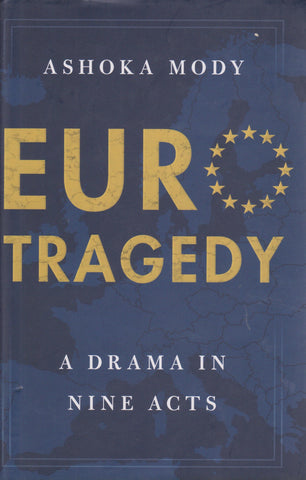 EuroTragedy: A Drama in Nine Acts