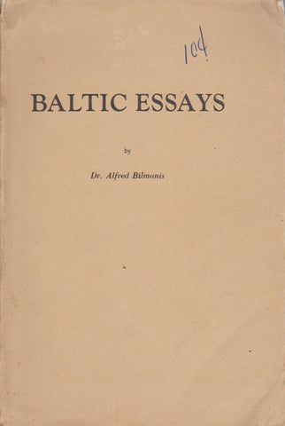 Alfred Bilmanis - Baltic essays, Washington, 1945 m.