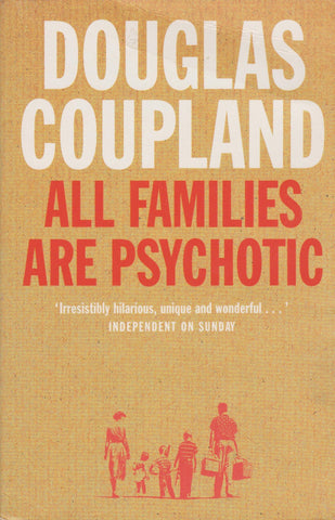 Douglas Coupland - All Families are Psychotic