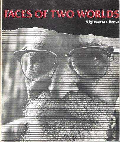 Algimantas Kezys - Faces of Two Worlds, Chicago
