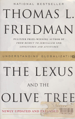 Thomas L. Friedman - The Lexus and the Olive Tree