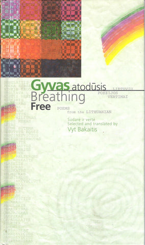 Breathing Free (Gyvas Atodūsis): Lithuanian Writers' Union