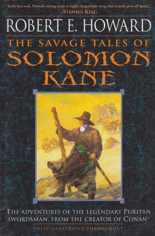 Robert E. Howard - The Savage Tales of Solomon Kane