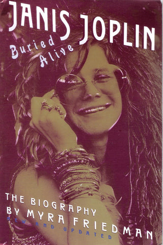 Buried Alive: The Biography of Janis Joplin