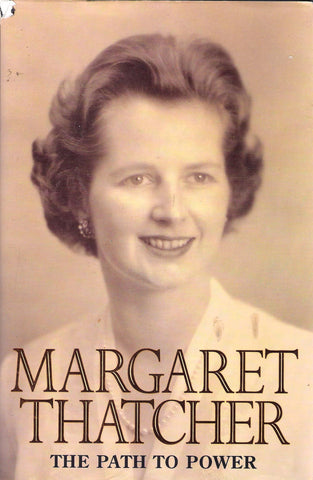 Margaret Thatcher - The Path to Power