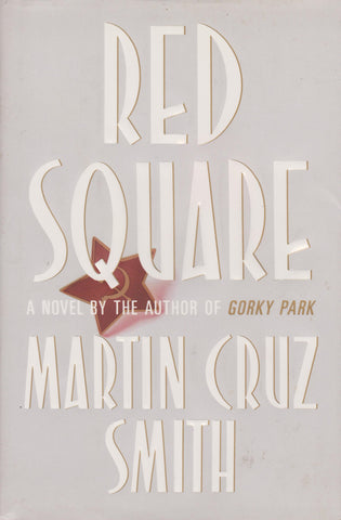 Martin Cruz Smith - Red Square