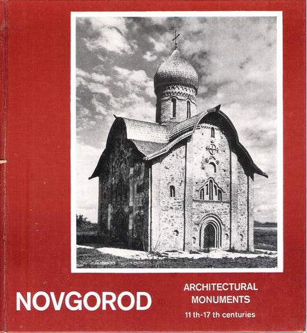 Novgorod Architectural Monuments 11th-17th centuries