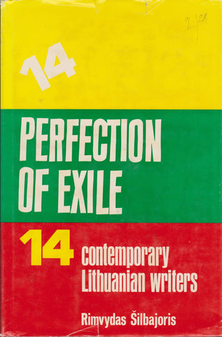 Perfection of Exile: Fourteen Contemporary Lithuanian Writers