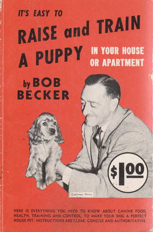 It's Easy To Raise And Train A Puppy In Your House Or Apartment, 1950