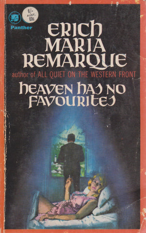 E. M. Remarque - Heaven has no Favourites