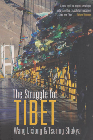 Lixiong Wang - The Struggle for Tibet