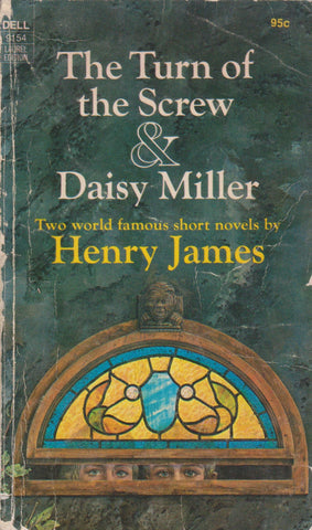 Henry James - The Turn of the Screw and Daisy Miller: short stories