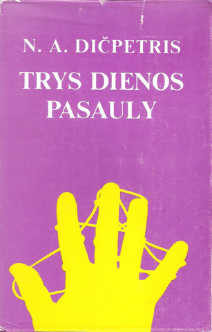 N. A. Dičpetris - Trys dienos pasauly, 1980, Chicago