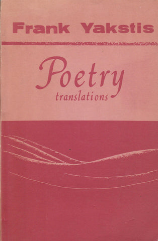 Yakstis Frank - Poetry translations, 1968 m. N.Y.