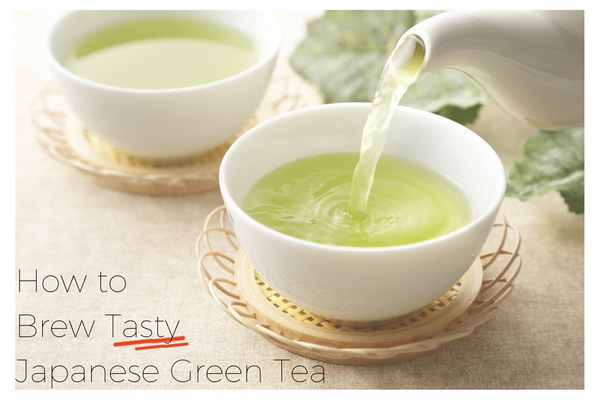 How to Brew Tasty Japanese Green Tea