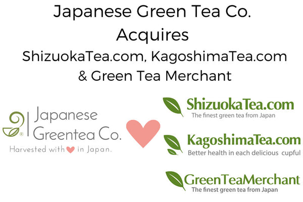 Japanese Green Tea Co. Acquires ShizuokaTea.com, KagoshimaTea.com & Green Tea Merchant