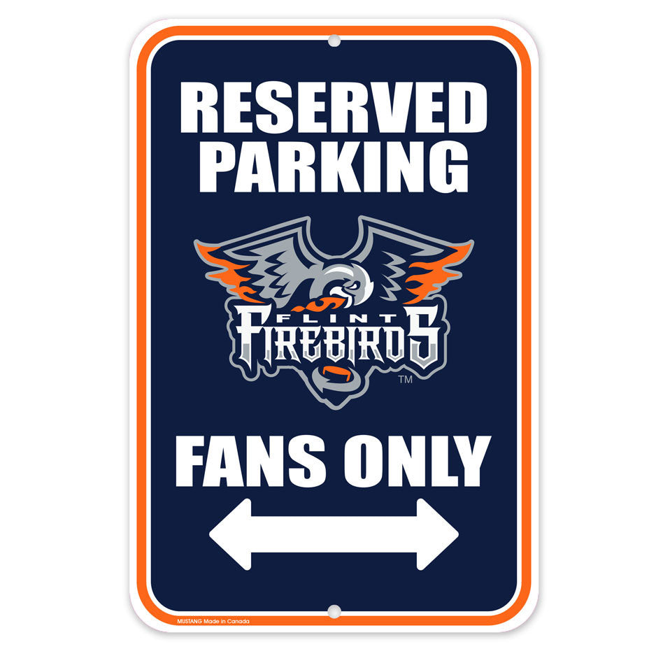 Flint Firebirds Parking Sign