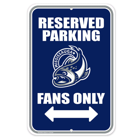 Mississauga Steelheads - 10x15 Parking Sign