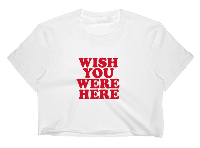 Wish You Were Here Raw Hem Cropped Tee