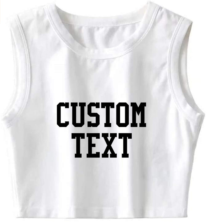 Custom Single Color Text White Ultimate Sleeveless Tank Crop Top