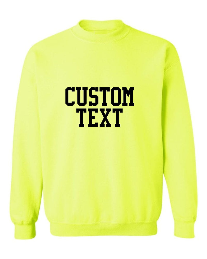 Custom Single Color Text Safety Green Crew Neck Sweatshirt